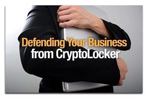 Defending Your Business from cryptolocker